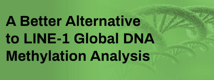 A Better Alternative to LINE-1 Global DNA Methylation Analysis